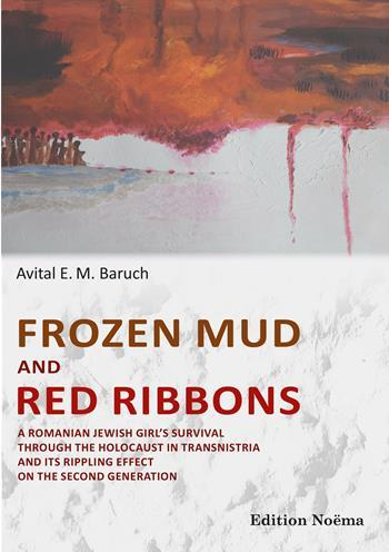 "The Spiro Ark is proud to present ""Frozen Mud and Red Ribbons"" by Avital Baruch"