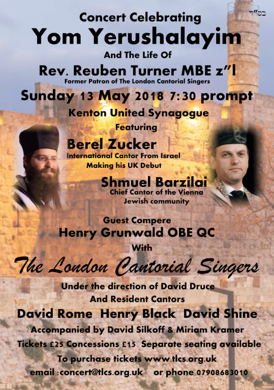 Concert Celebrating Yom Yerushalayim And The Life Of Rev. Reuben Turner MBE – Former Patron of The London Cantorial Singers