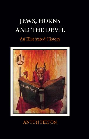 Jews, Horns and the Devil – Limited number of books available