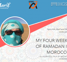 MY FOUR WEEKS OF RAMADAN IN MOROCCO – An illustrated talk by Michelle Huberman