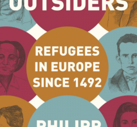 POSTPONED! THE OUTSIDERS By Philipp Ther